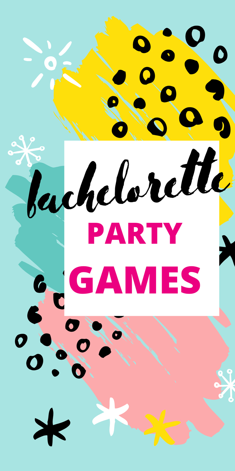 The best bachelorette party games