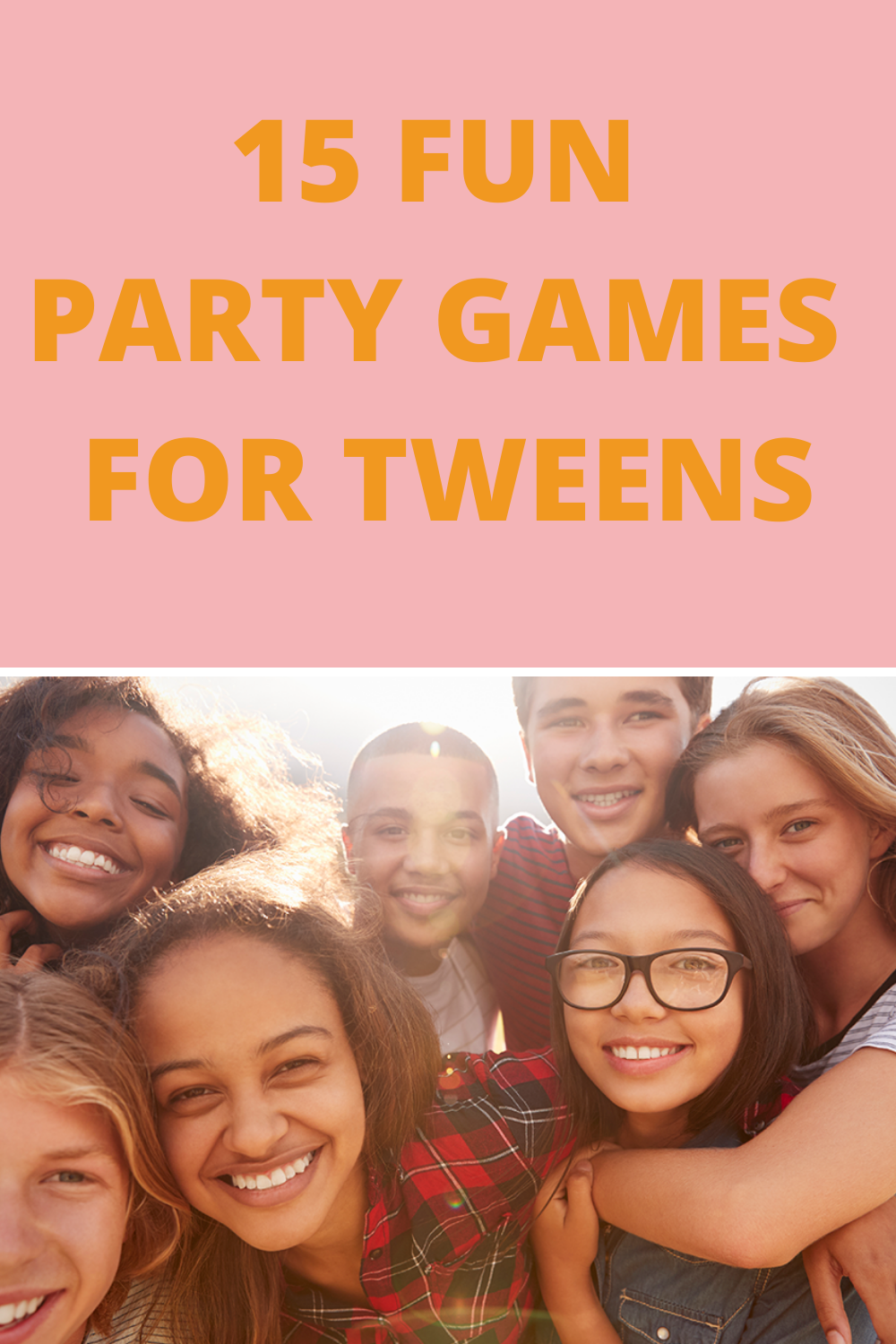 Party Games for Tweens
