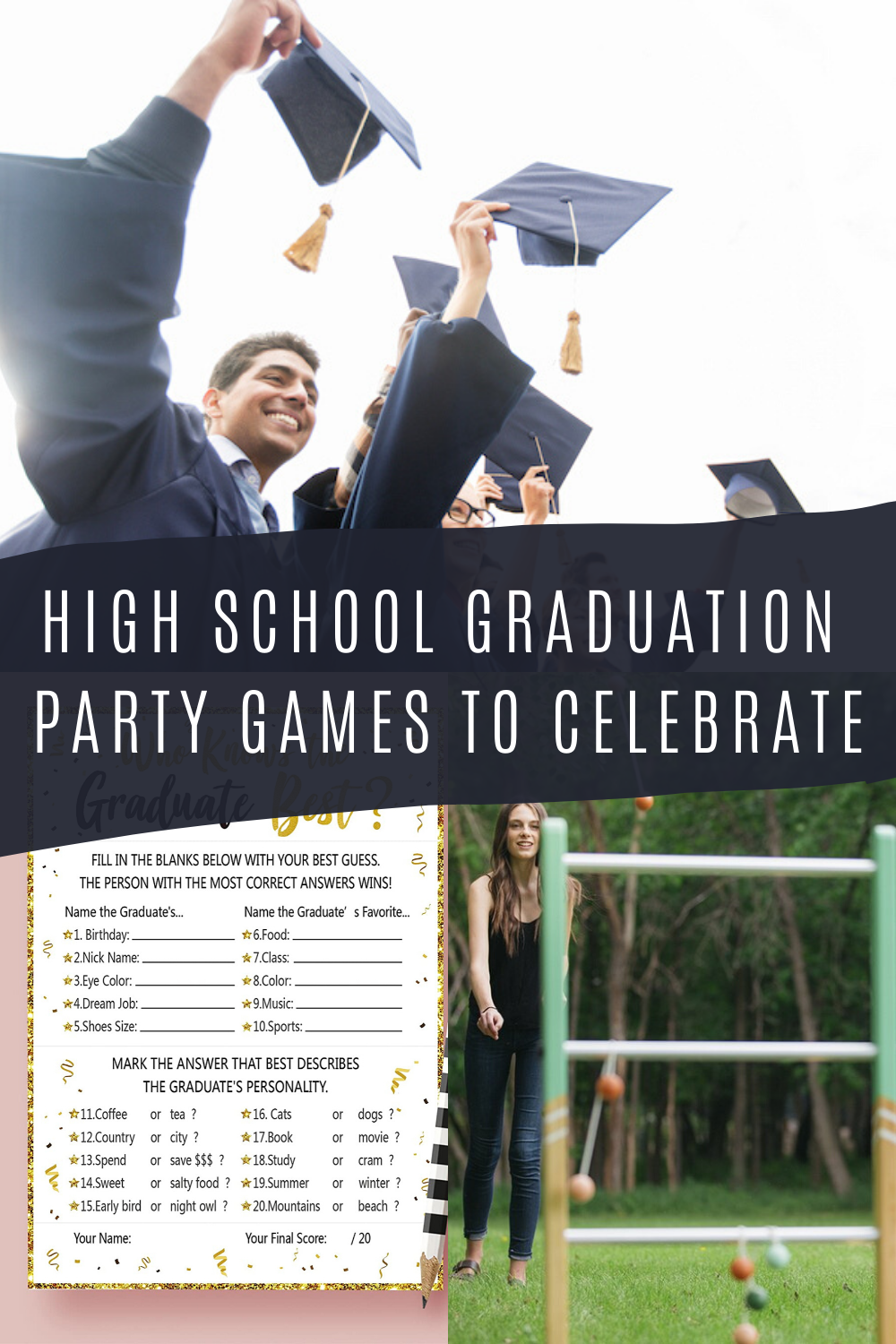 High School graduation Party Games
