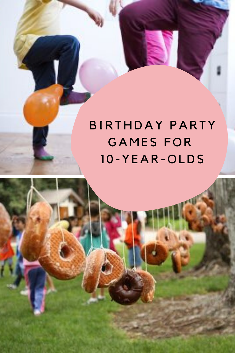 Birthday Party Games for 10-year-olds