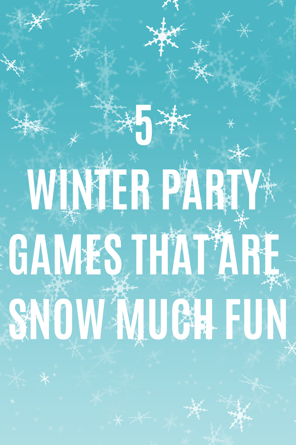 Winter Party Games