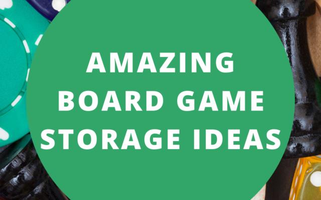Amazing Board Game Storage Ideas