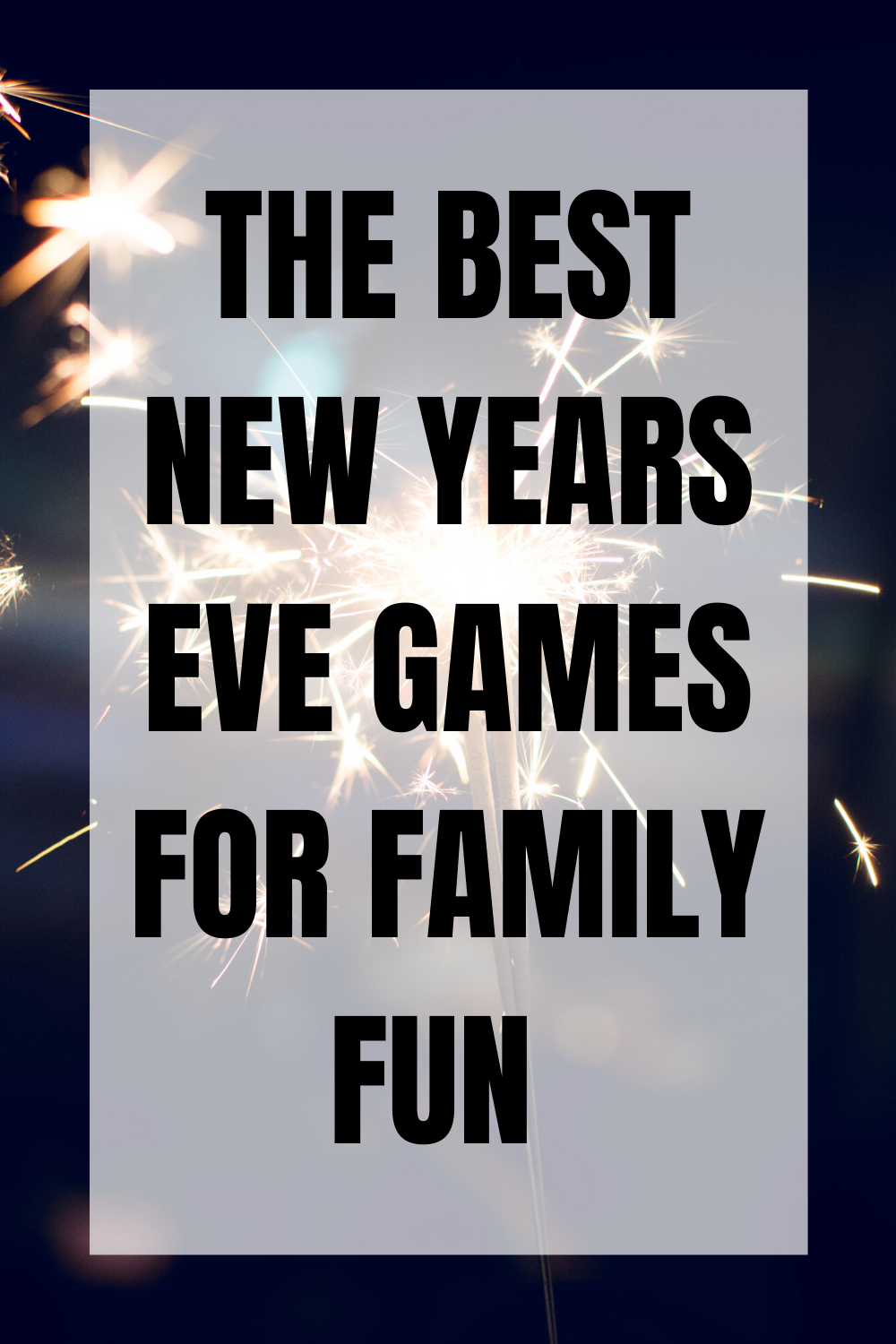 New Years Eve Games for Family Fun