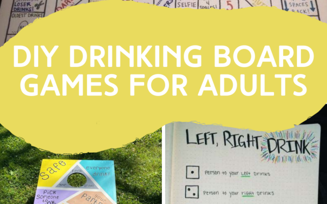 DIY Drinking Board Games for Adults