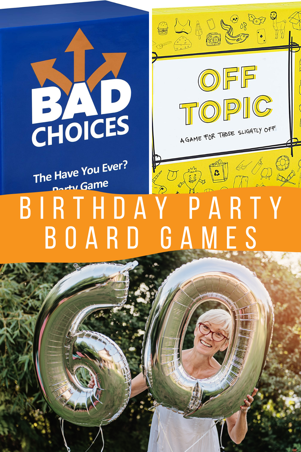 60th Birthday Party Board Game Ideas
