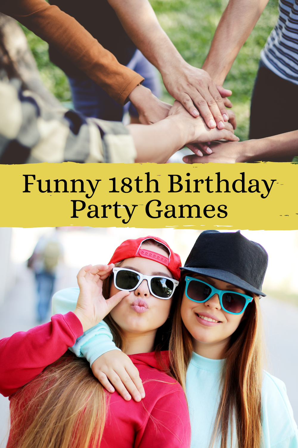 Funny 18th Birthday Party Games To Play With A Group