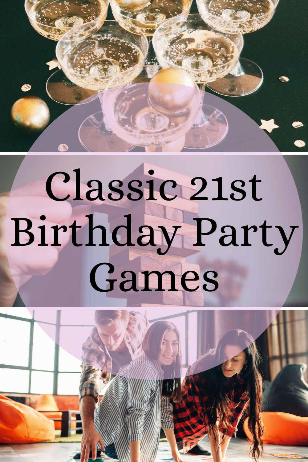 Classic 21st Birthday Party Games
