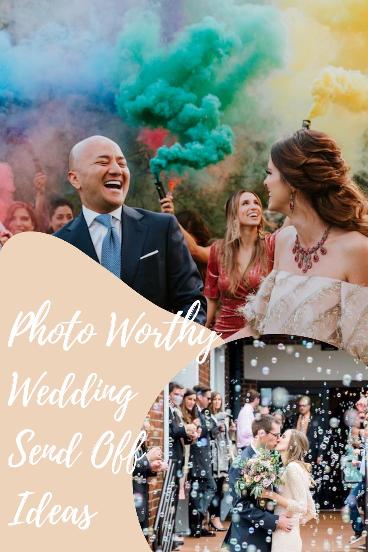 Wedding Send Off Ideas For Great Send Off Photos