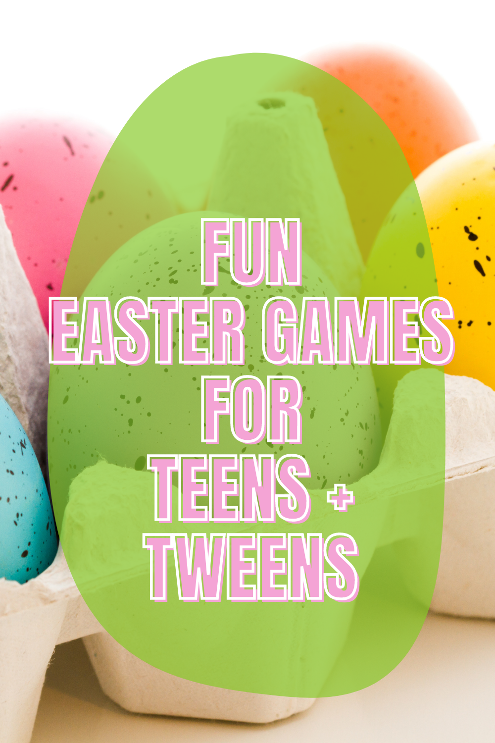 Easter Games for Teens & Tweens