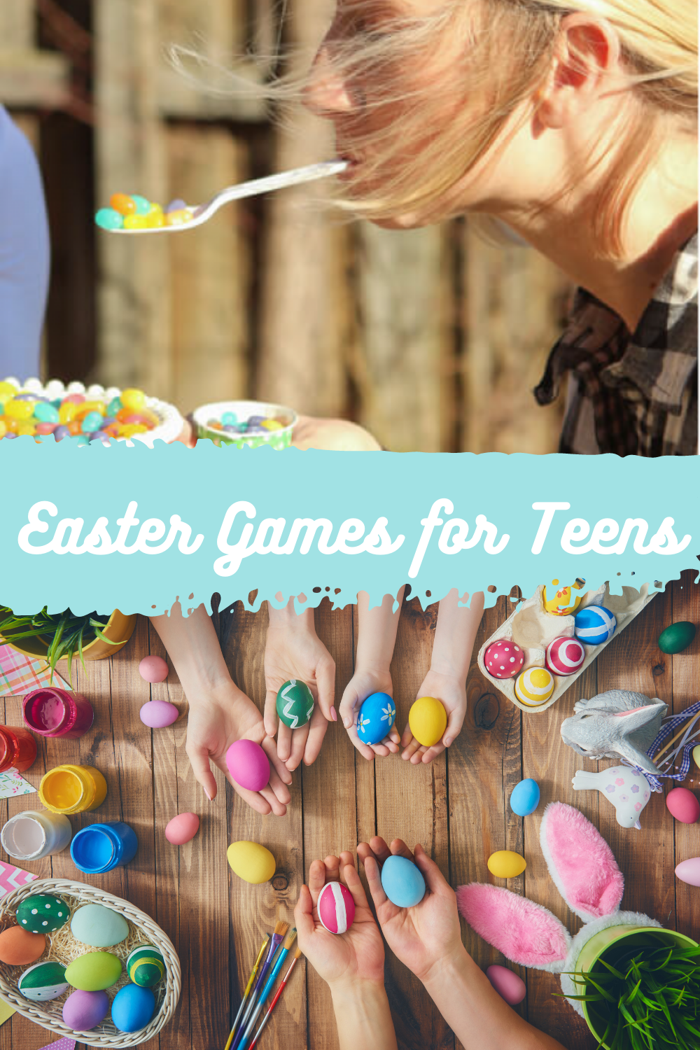 Fun Easter Games for Teens Spring Party
