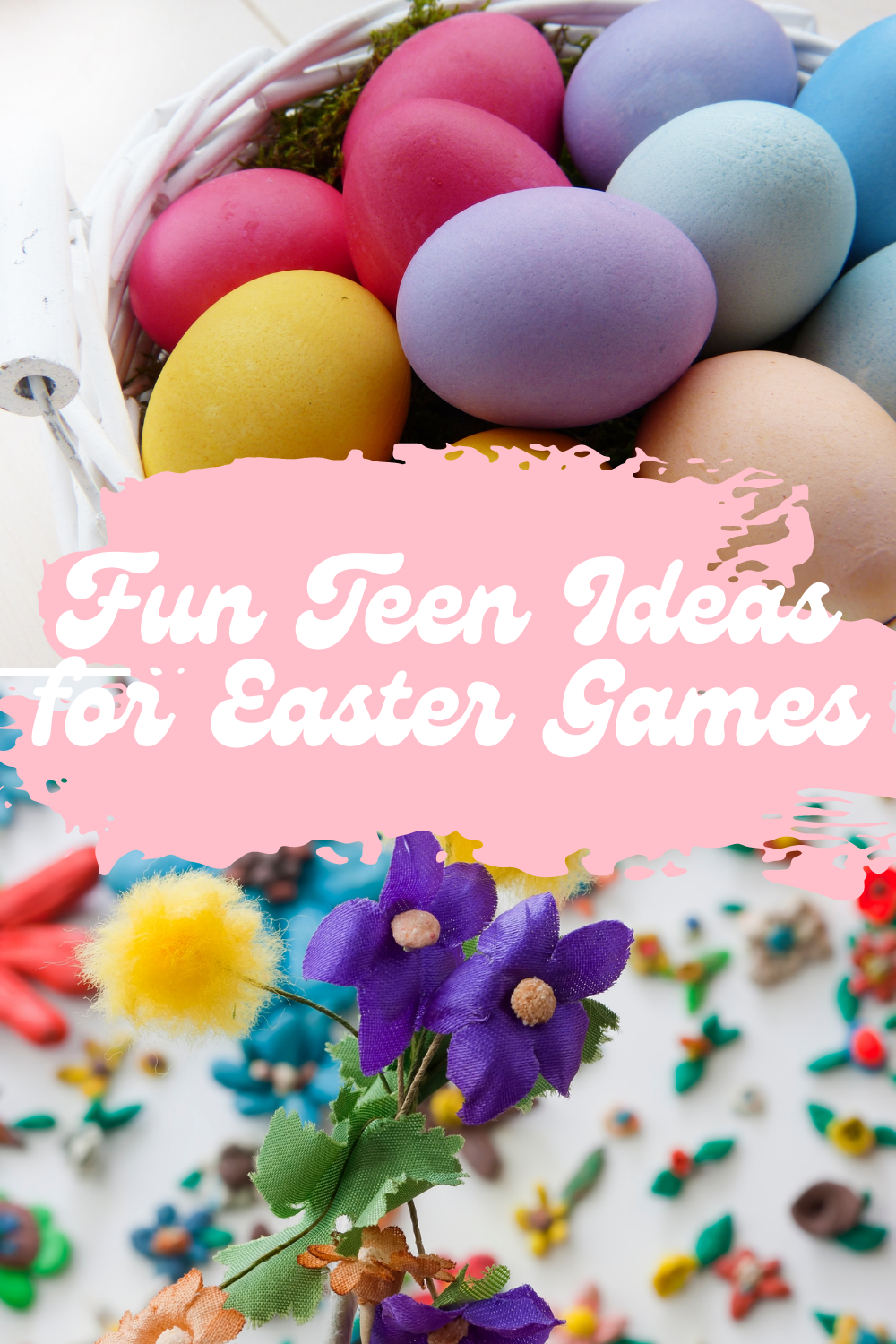 Fun Spring Game Ideas For Teens Easter Party