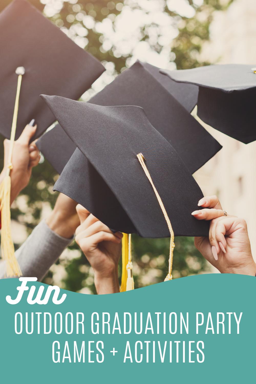 Fun Outdoor Graduation Party Games For Your Outdoor Grad Party