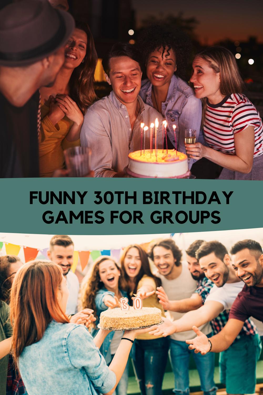 Funny 30th Birthday Games