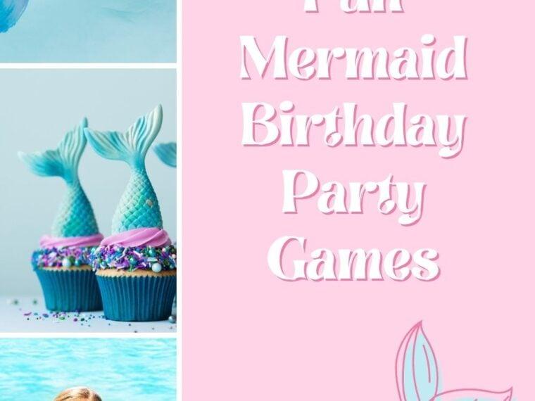 Mermaid Birthday Party Games