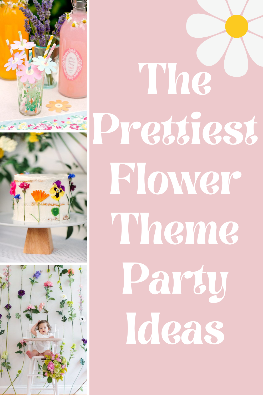 Flower Theme Party Ideas