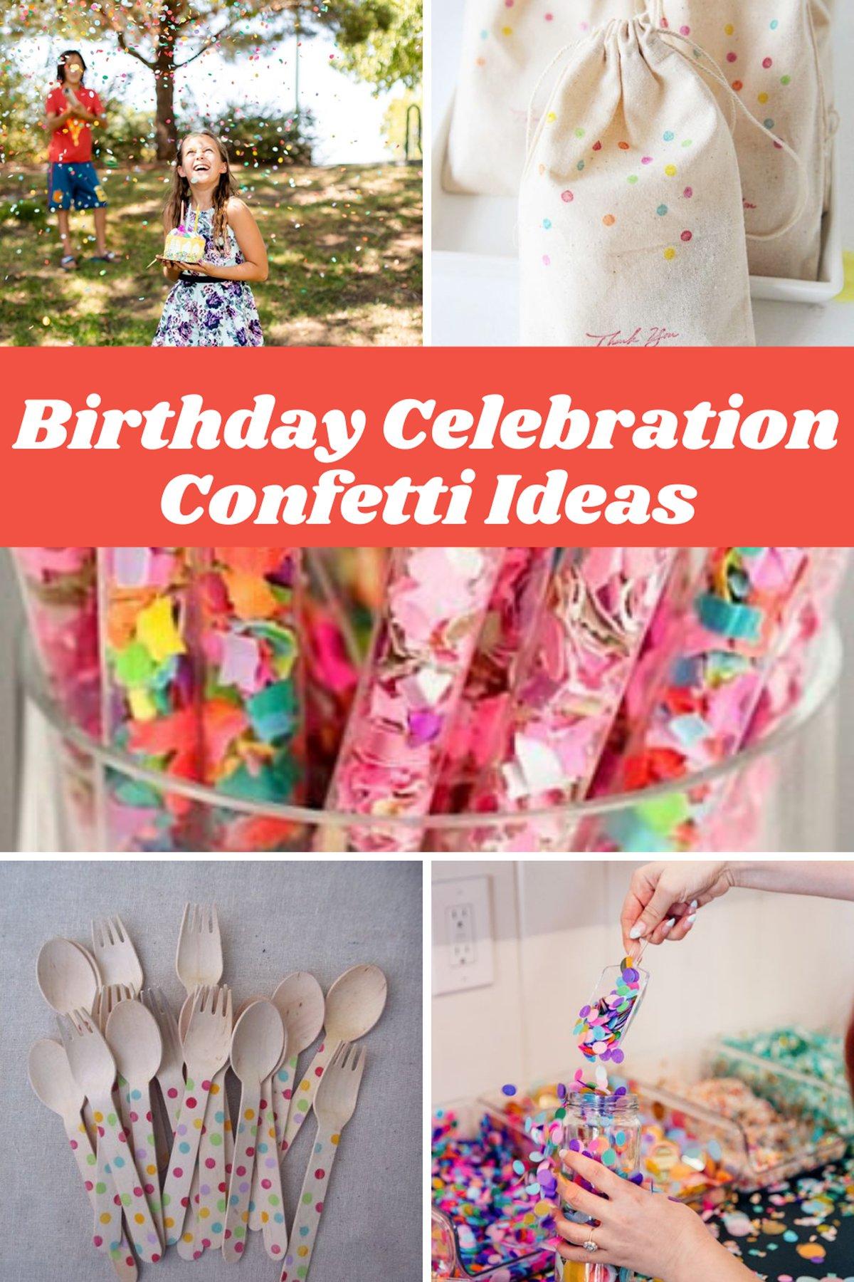Fun Confetti Ideas for Birthdays Celebrations